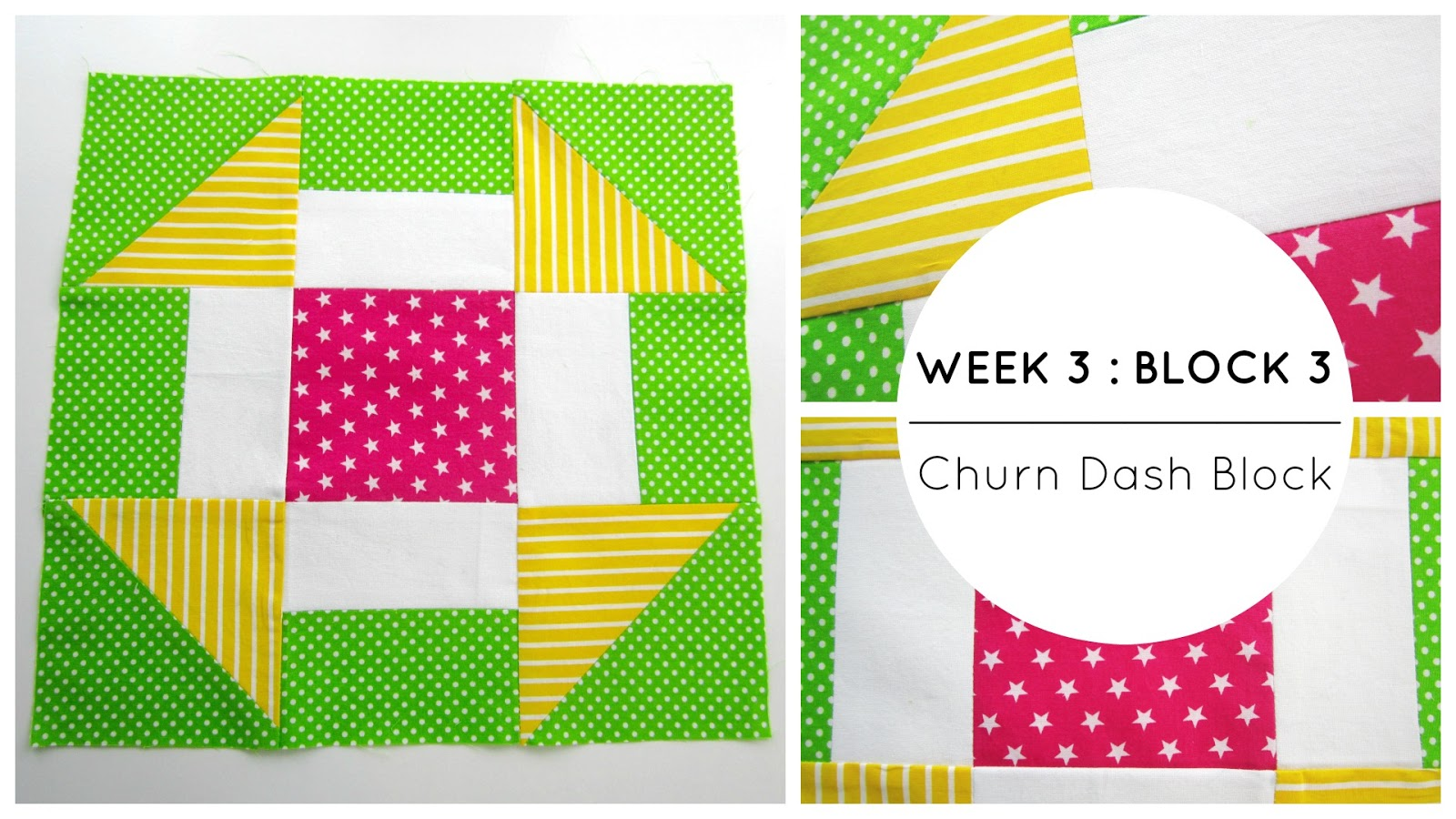 StyleNovice: {Quilting} Week 3 : Block 3 - The Churn Dash Block