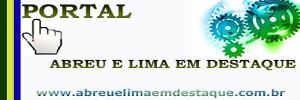 Portal  Abreu e Lima em Destaque