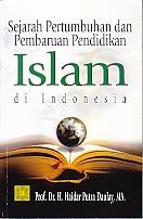 toko buku rahma: buku SEJARAH PERTUMBUHAN DAN PEMBARUAN PENDIDIKAN ISLAM DI INDONESIA, pengaranghaidar putra daulay, penerbit kencana