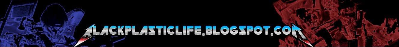 Black - Plastic - Life