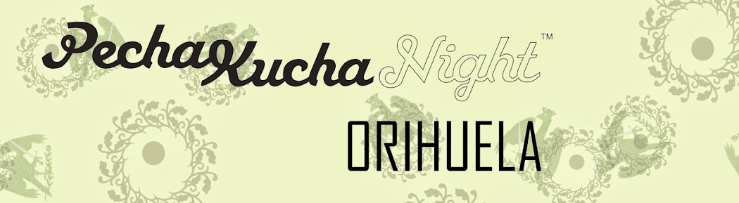 Pechakucha Night Orihuela