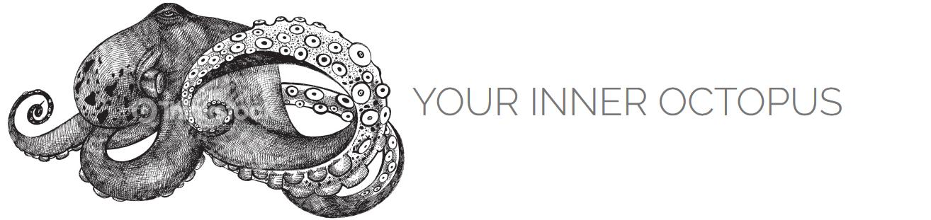 Your Inner Octopus