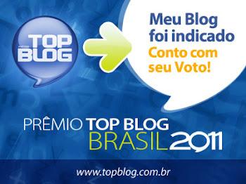Meu blog foi indicado ao prêmio Top Blog
