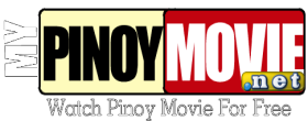 Pinoy Movie | Free Pinoy Movie | Watch or Download Pinoy Movie