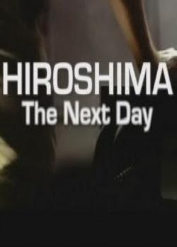 Assistir Filme Hiroshima: O Dia Seguinte Dublado