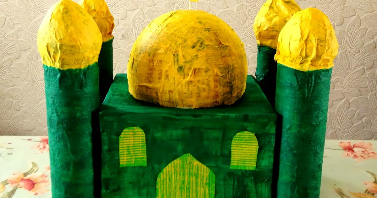 Karima S Crafts Paper Mache Mosque Tutorial 30 Days Of
