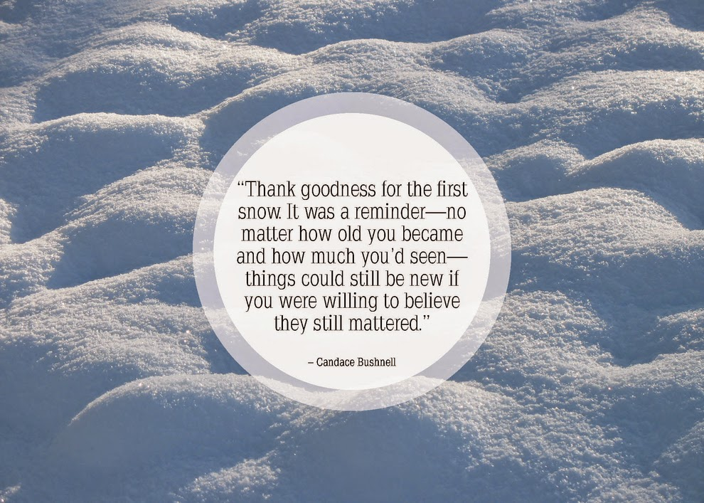 Thank Goodness first snow quote of 2015