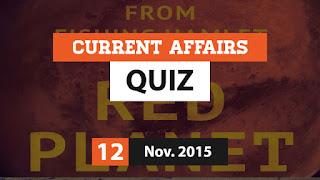 Current Affairs Quiz 12 November 2015