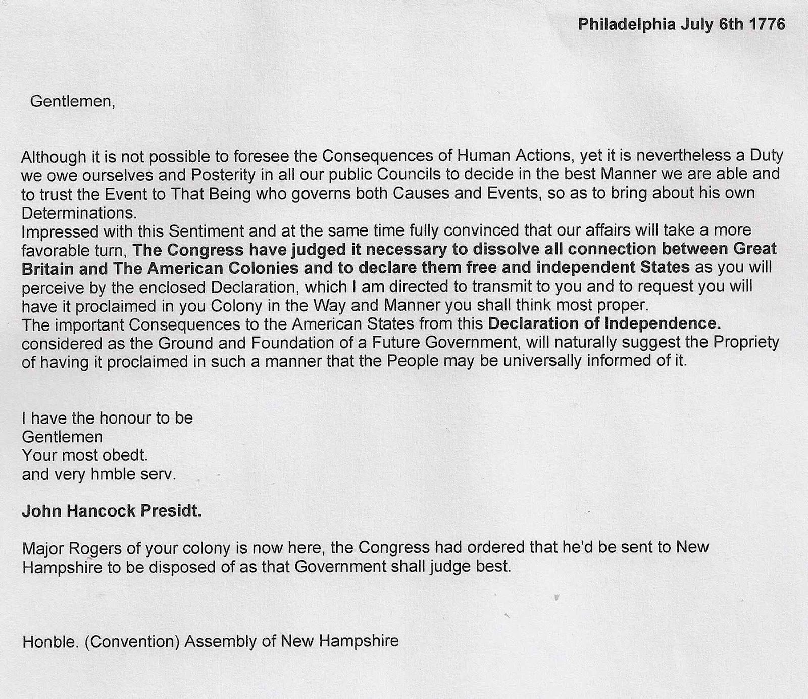 Written on july 6 1776 this letter accompanied the copy of the declaration of independence sent to new hampshire this is a privately owned document being