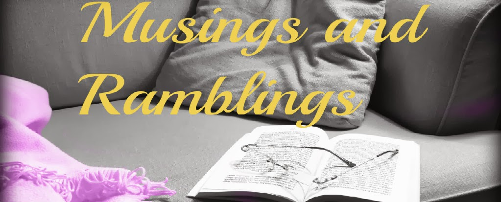 Musings and Ramblings