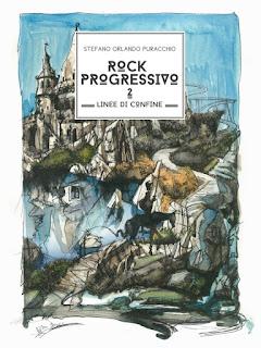 ROCK PROGRESSIVO 2. LINEE DI CONFINE: IL NUOVO LIBRO DI PURACCHIO