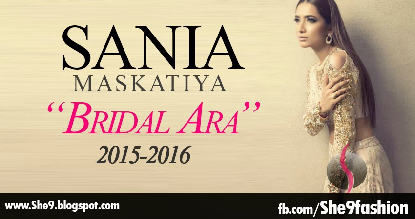 Sania Maskatiya Bridal Collection 2015