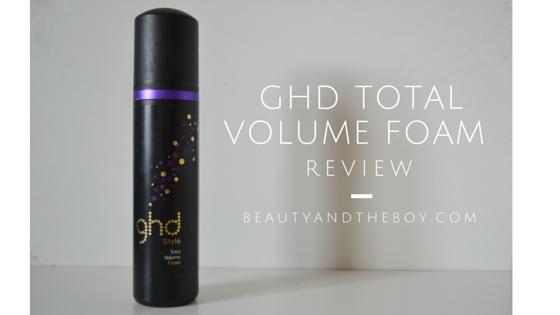 ghd Total Volume Foam Review