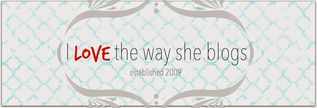 i love the way she blogs