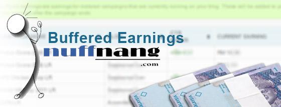 Tips Mendapatkan Buffered Earning Nuffnang