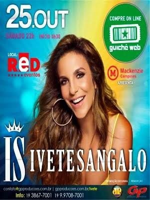 Ivete em Jaguariuna-SP Compre Clicando Aqui!