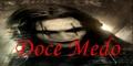 Doce-Medo