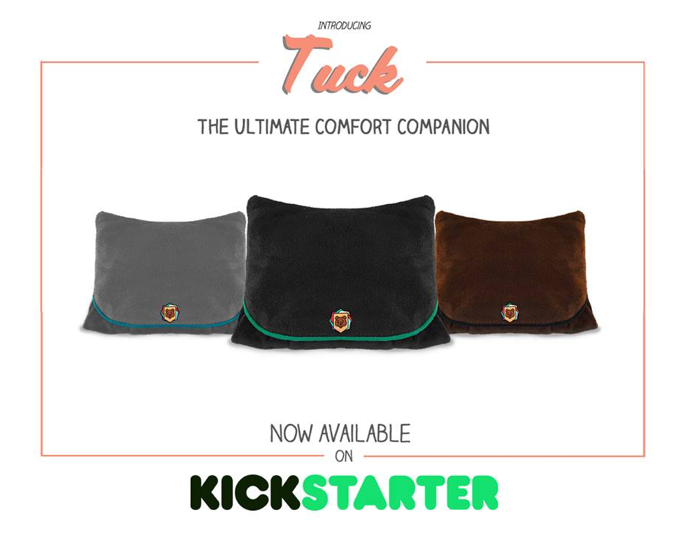 Support The Kickstarter Launch of Tuck - The Ultimate Comfort Companion!