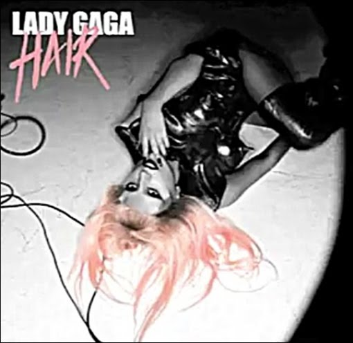 lady gaga hair single artwork. Lady Gaga- Hair- CD Single