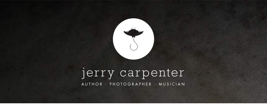 Jerry Carpenter - Author, Photographer, Musician