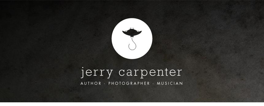 Jerry Carpenter - Author, Photographer, Musician