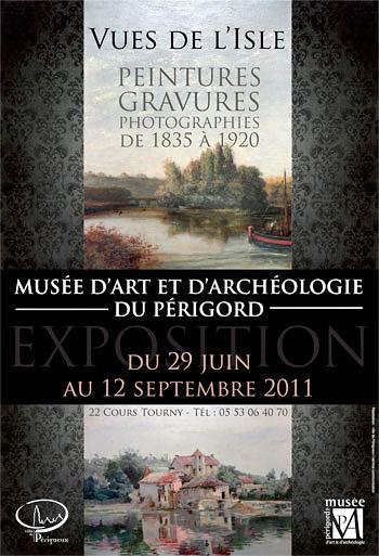 Vue de l'Isle une exposition au Muséee d'Art et d'Archéologie du Périgord