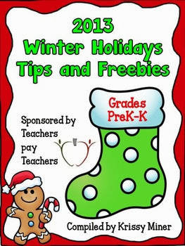 http://www.teacherspayteachers.com/Product/2013-Winter-Holidays-Tips-and-Freebies-Grades-PKK-Edition-1007993