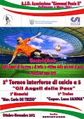 """3° Torneo Interforze 2012 """"GLI ANGELI DELLA PACE"""""""