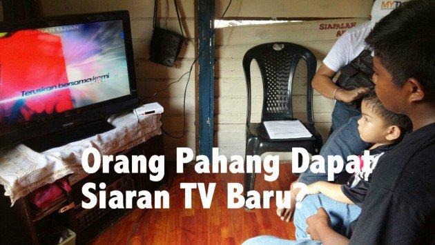 Siaran TV Baru Di Pahang