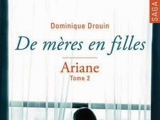 De mères en filles, tome 2 : Ariane de Dominique Drouin