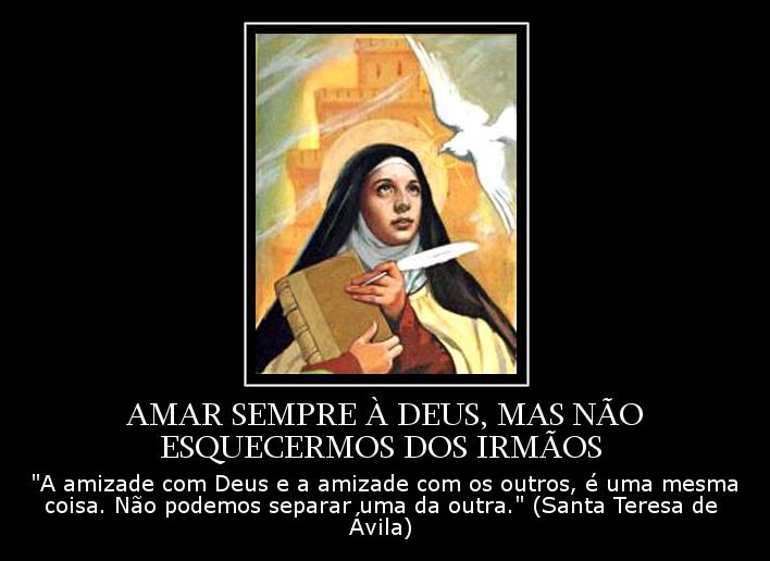 Amar Sempre à Deus Mas Não Esquecermos Dos Irmãos Frases Dos Santos