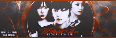 BC: Without Her (2PM)