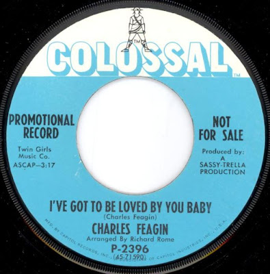 Charles Feagin - Got To Be Loved By You Baby
