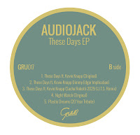 Audiojack These Days EP Gruuv