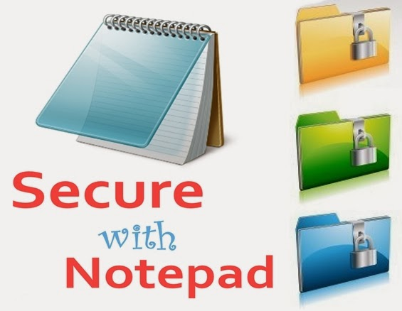 Develop a Folder Locking or File Securing Solution with Notepad on Windows