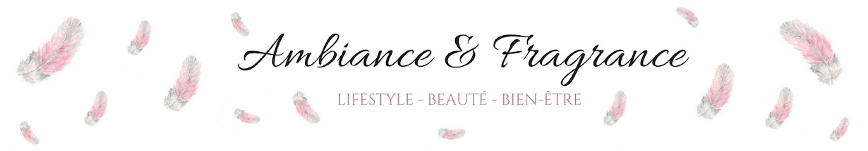 Ambiance & Fragrance