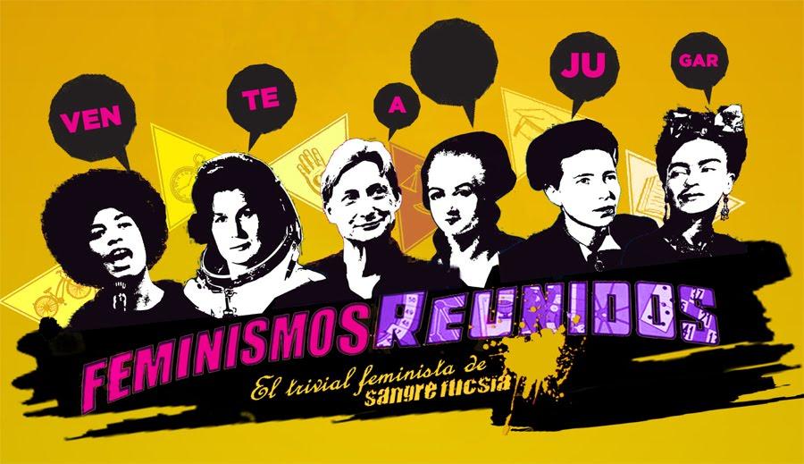 """""""Feminismos reunidos"""" de Sangre Fucsia"""