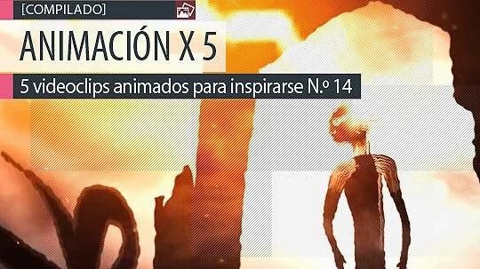 Animación. 5 videoclips animados para inspirarse N.º 14