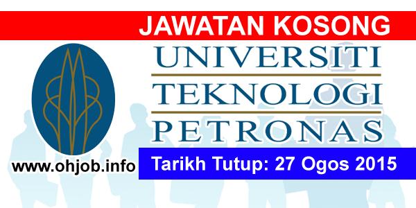 Jawatan Kerja Kosong Universiti Teknologi PETRONAS (UTP) logo www.ohjob.info ogos 2015