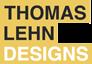 Thomas Lehn Designs