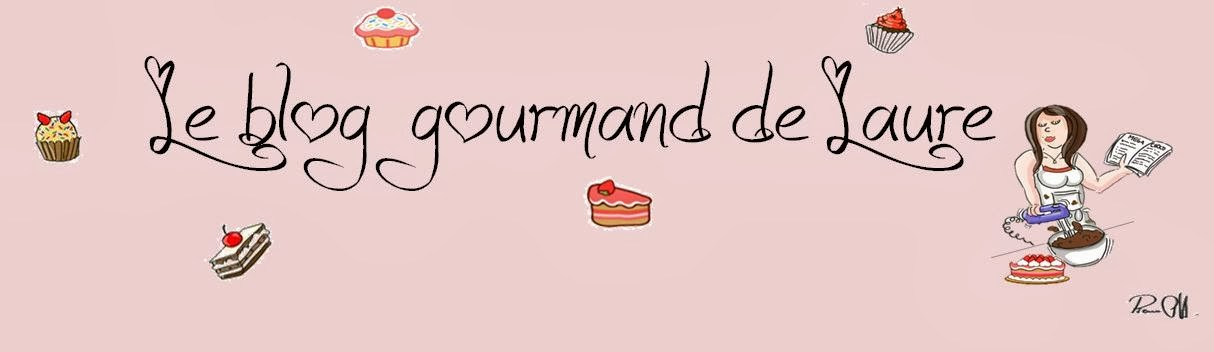 Le Blog gourmand de Laure