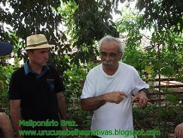 Eu e o Chagas,grande mestre das uruçus.