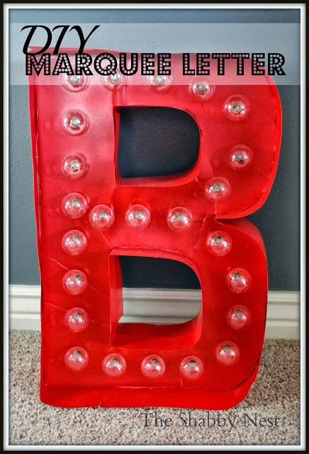 http://shabbynest.blogspot.com/2013/10/diy-light-up-marquee-letter.html
