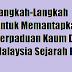 Langkah-Langkah Untuk Memantapkan Perpaduan Kaum Di Malaysia Sejarah PT3