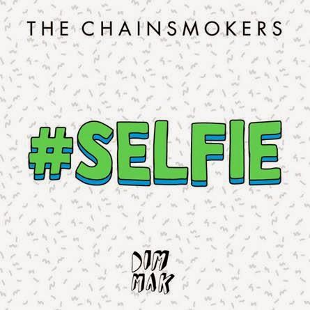 The-Chainsmokers-presenta-enomeno-viral-momento-SELFIE-Canción-invade-redes-sociales-mundo-2014