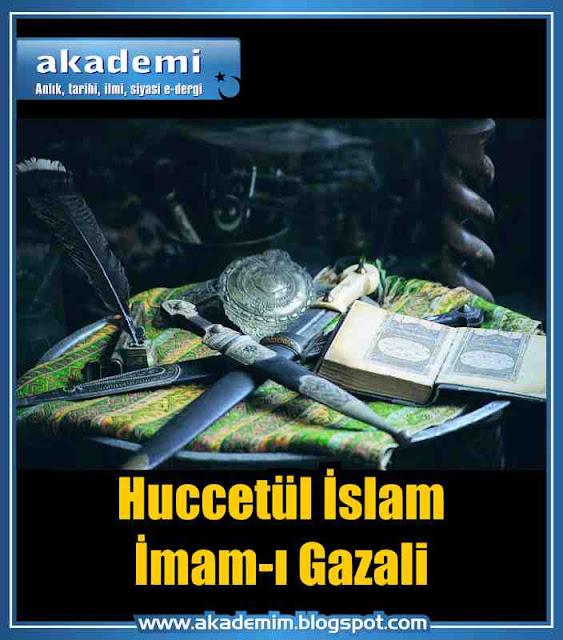 Huccetül İslam İmam-ı Gazali kimdir?