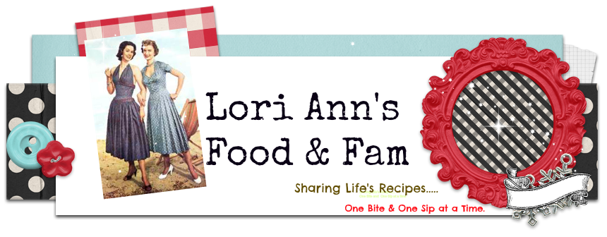 Lori Ann&#39;s Food &amp; Fam