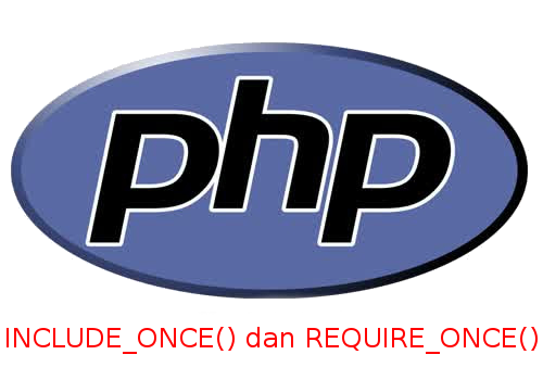php include_once dan require_once