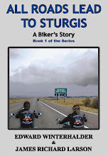All Roads Lead To Sturgis: A Biker's Story (February 2009)