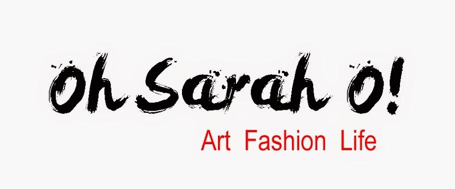 Oh Sarah O !